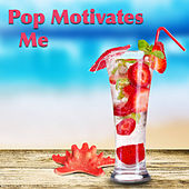 Pop Motivates Me di Various Artists