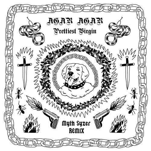 Prettiest Virgin (Myth Syzer Remix) de Agar Agar