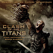 Clash Of The Titans: Original Motion Picture Soundtrack by Ramin Djawadi