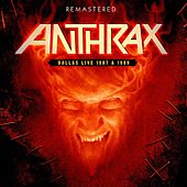 Dallas Live 1987 & 1989 - Remastered de Anthrax