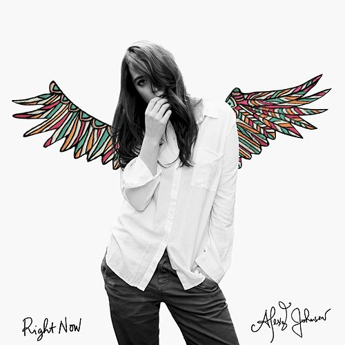 Right Now by Alexz Johnson