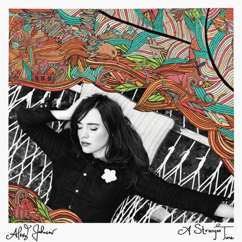 A Stranger Time by Alexz Johnson