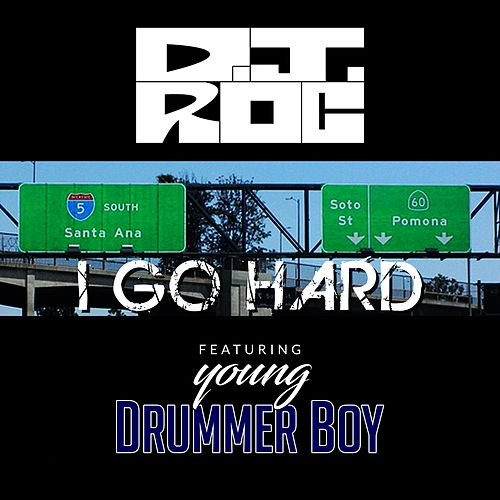 I Go Hard by DJ Roc