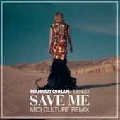 Save Me (Midi Culture Remix) by Mahmut Orhan