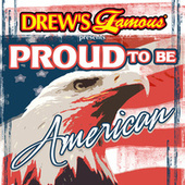 Drew's Famous Presents Proud To Be American de The Hit Crew(1)