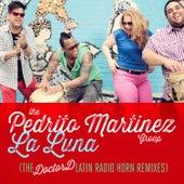 La Luna (The Doctord Latin Radio Horn Remixes) by The Pedrito Martinez Group