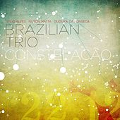 Constelacao by Brazilian Trio