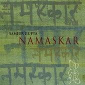 Namaskar by Sameer Gupta