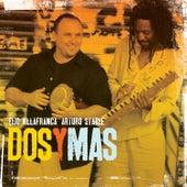 Dos Y Mas by Arturo Stable
