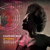 Offering - The Music of Gil Scott-Heron & Brian Jackson by Charenee Wade