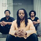Four Directions by Marc Cary Focus Trio