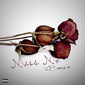 Miss Me by Baeza