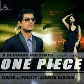 One Piece by Aashish Kaushik