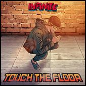 Touch the Floor di Inf1n1te