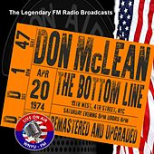Legendary FM Broadcasts -  The Bottom Line ,  NYC 20th April 1974 de Don McLean