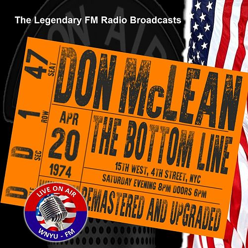 Legendary FM Broadcasts -  The Bottom Line ,  NYC 20th April 1974 von Don McLean