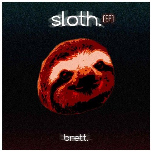 sloth. EP by Brett