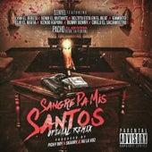 Sangre Pa Mis Santos (Remix) by D-Enyel