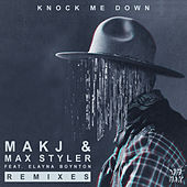 Knock Me Down (feat. Elayna Boynton) (Remixes) by Max Styler