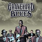 Introducing Graveyard Blues by Various Artists