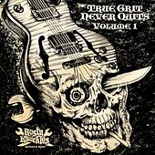True Grit Never Quits Vol. 1 de Various Artists