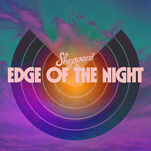 Edge Of The Night by Sheppard