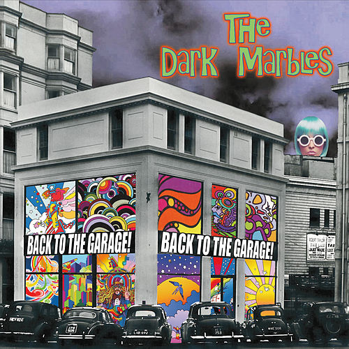 Back to the Garage! by The Dark Marbles