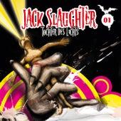 01: Tochter des Lichts von Jack Slaughter