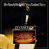 In Concert (Live) by Band Of The Royal New Zealand Navy