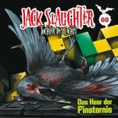 08: Das Heer der Finsternis von Jack Slaughter