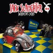 04: Virus in Jacksonville von Jack Slaughter