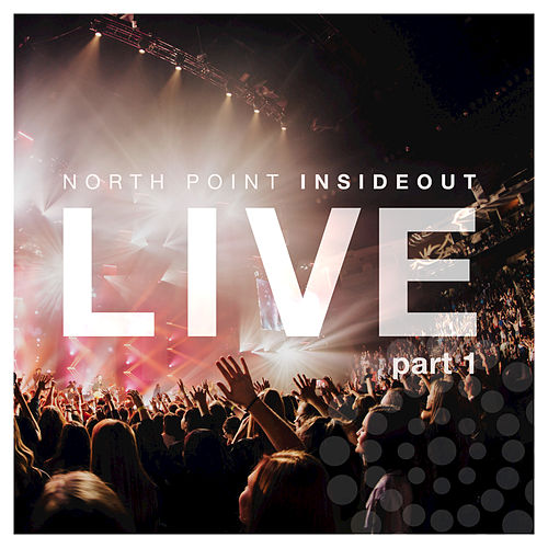 Nothing Ordinary (Pt. 1/Live) by North Point InsideOut