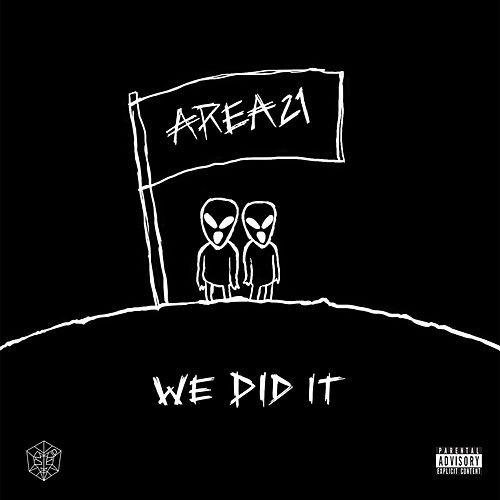 We Did It de Area21