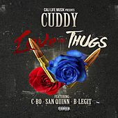 Love for Thugs (feat. C-Bo, San Quinn & B-Legit) von Cuddy