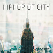 Hiphop of City by Various Artists