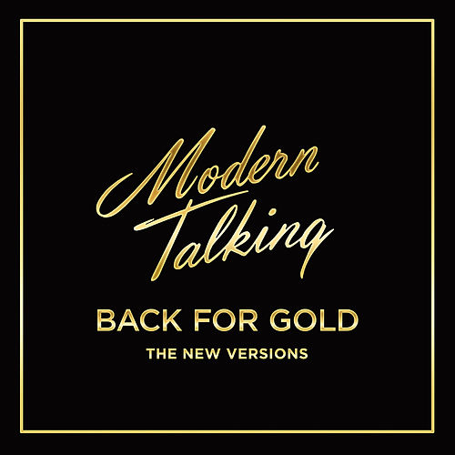 Back for Gold von Modern Talking