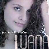 Pra Não Te Perder by Luana