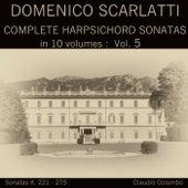 Domenico Scarlatti: Complete Harpsichord Sonatas in 10 volumes, Vol. 5 by Claudio Colombo