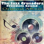 Freedom Sound (Original Album) von The Crusaders