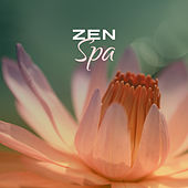 Zen Spa – Relaxing Music for Wellness, Massage, Therapy Music, Stress Relief, Inner Harmony, Spa Dreams, Relax by Deep Sleep Relaxation