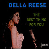 Best Thing for You von Della Reese
