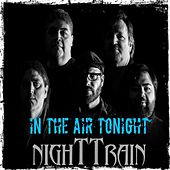 In the Air Tonight de Night Train