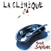Tout saigne by La Clinique