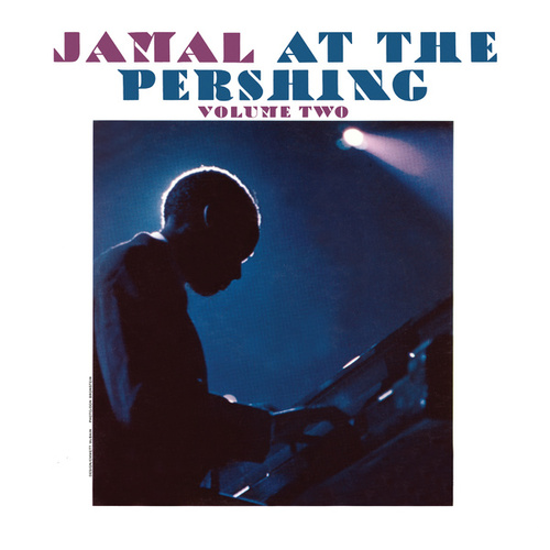 Jamal At The Pershing (Vol. 2/Live) by Ahmad Jamal
