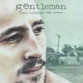 Trodin On by Gentleman
