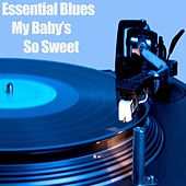 Essential Blues -  My Baby's So Sweet von Various Artists