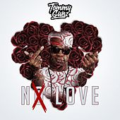 No Love by Tommy Gunz