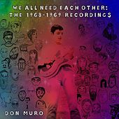 We All Need Each Other: The 1968-1969 Recordings by Don Muro