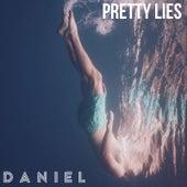 Pretty Lies by Daniel