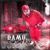 One Shot Kill von Damu
